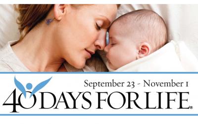 40 Days for Life Tyler: Sept. 23 to Nov. 1