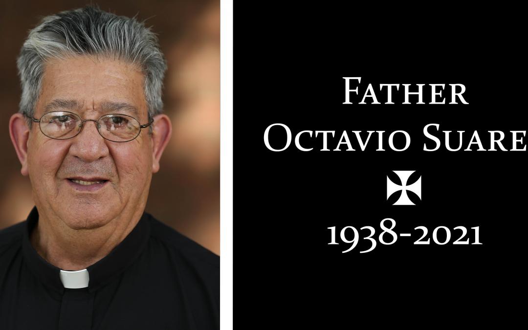 Father Octavio Suarez (1938-2021)