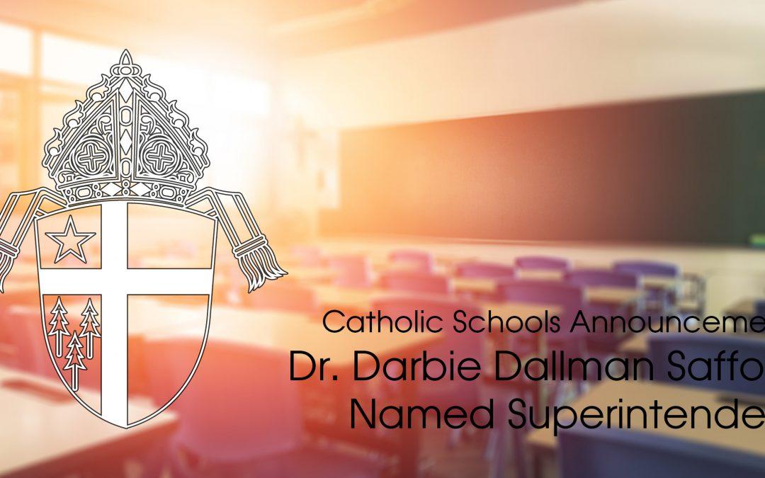 Safford Named Diocesan Superintendent
